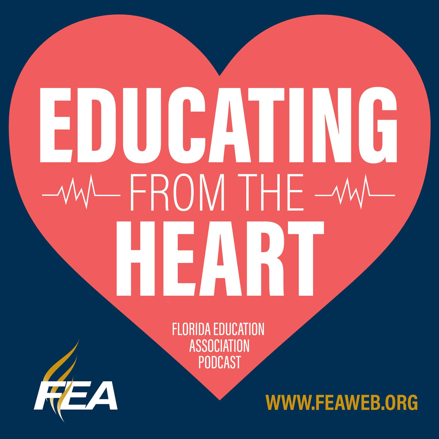 FEA's Educating From the Heart Podcast